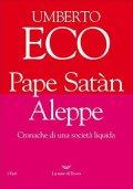 Pape Satàn Aleppe. Cronache di una società liquida