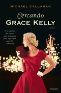 Cercando Grace Kelly