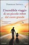 L'incredibile viaggio di un piccolo robot dal cuore grande