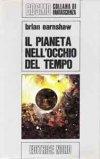 Il pianeta nell'occhio del tempo