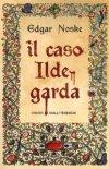 Il caso Ildegarda