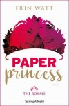 Paper princess. The royals