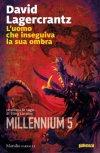 L'uomo che inseguiva la sua ombra. Millennium 5
