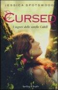 Cursed. I segreti delle sorelle Cahill