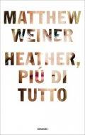 Heather, più di tutto