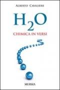 H2O. Chimica in versi