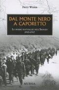 Dal Monte Nero a Caporetto