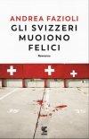 Gli svizzeri muoiono felici