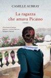 La ragazza che amava Picasso