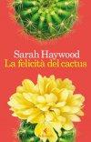 La felicità del cactus