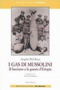 I gas di Mussolini. Il fascismo e la guerra d'Etiopia
