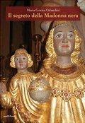 Il segreto della Madonna nera