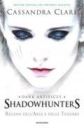 Shadowhunters. Regina dell'aria e delle tenebre