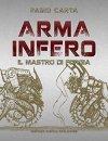 Arma infero. Il mastro di forgia