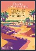 Nessuno ritorna a Baghdad