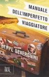 Manuale dell'imperfetto viaggiatore