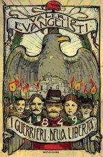 1849. I guerrieri della libertà