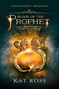 Blood of the prophet. Il quarto elemento