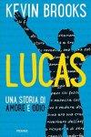 Lucas. Una storia di amore e odio