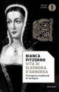 Vita di Eleonora d'Arborea. Principessa medioevale di Sardegna