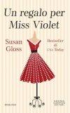 Un regalo per Miss Violet
