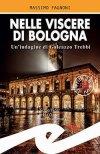 Nelle viscere di Bologna