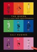 The Queen. Diario a colori della regina Elisabetta