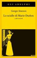 Lo scialle di Marie Dudon e altri racconti