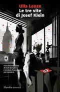 Le tre vite di Josef Klein