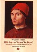 1504 Notte all'Hostaria La Guercia