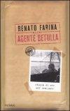 Alias agente Betulla. Storia di uno 007 italiano