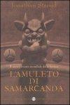 L'amuleto di Samarcanda. Trilogia di Bartimeus