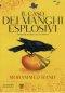 Il caso dei manghi esplosivi