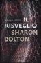 Il risveglio di Sharon Bolton