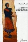 La padrona di Santa Maria