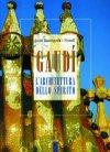 Gaudí. L'architettura dello spirito