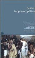 La guerra gallica (De bello Gallico)