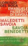 Maledetti Savoia, Savoia benedetti