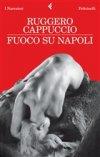 Fuoco su Napoli