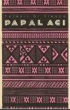 Papalagi. Discorso del capo Tuiavii di Tiavea delle Isole Samoa