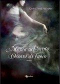 Magia nel vento. Oceani di fuoco
