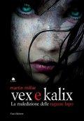 Vex e Kalix. La maledizione delle ragazze lupo