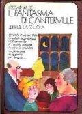 Il fantasma di Canterville e altri racconti