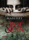Rot & Ruin
